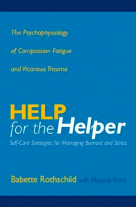 Help for the helper by Babette Rothschild book cover